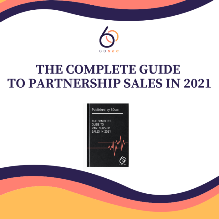 The Complete Guide To Partnership Sales in 2021